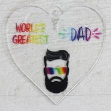 Printed 9.5cm Heart cut from 3mm Acrylic Dad Daddy Fathers Day Gift - Greatest